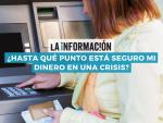 Infografía sobre el peligro que puede correr el dinero de los clientes bancarios en una crisis.