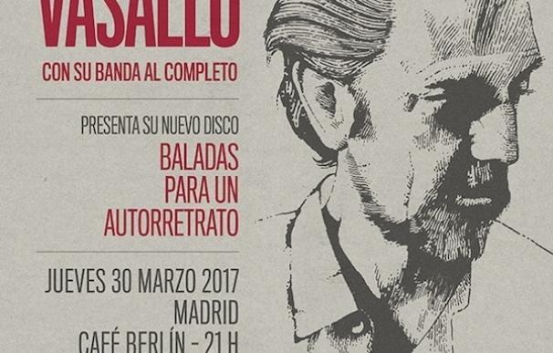Diego Vasallo actuará el 30 de marzo en el madrileño Café Berlín