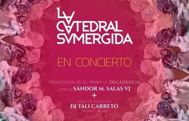 """""""Decadencia"""" en la Sala X para la presentación del primer LP de La Catedral Sumergida"""