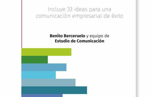 Estudio de Comunicación recoge en un libro sus 33 años de experiencia en 33 ideas para el sector