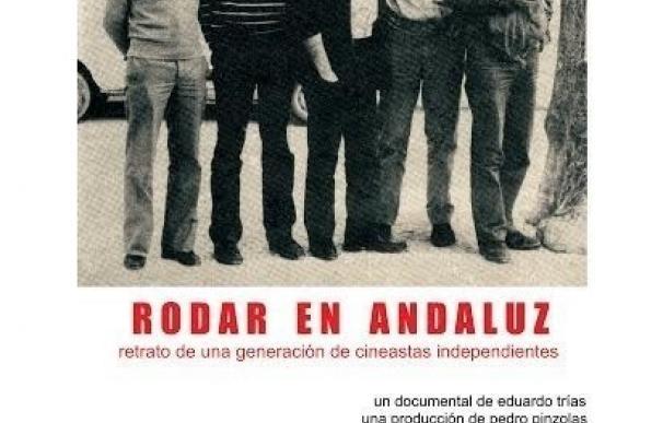 La Filmoteca proyecta el documental 'Rodar en Andaluz. Retrato de una generación de cineastas independientes'