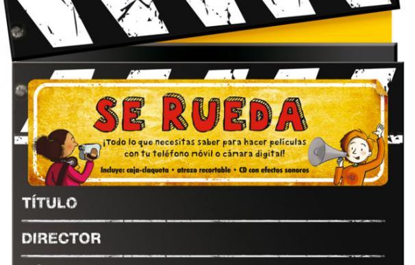 Se rueda, un libro que enseña a los niños cómo hacer cine