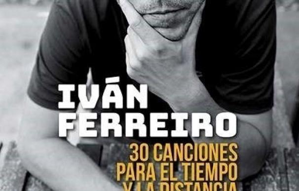 Un repaso a la carrera de Iván Ferreiro en el libro '30 Canciones para el tiempo y la distancia'