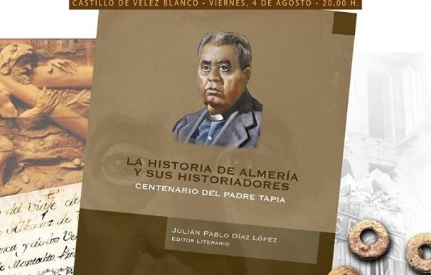 El Instituto de Estudios Almerienses edita en formato digital la vida y obra del Padre Tapia