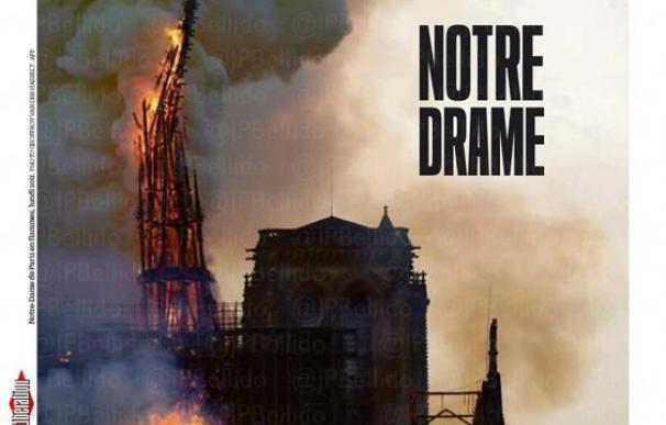 Así ha contado la prensa internacional el incendio en la catedral de Notre Dame