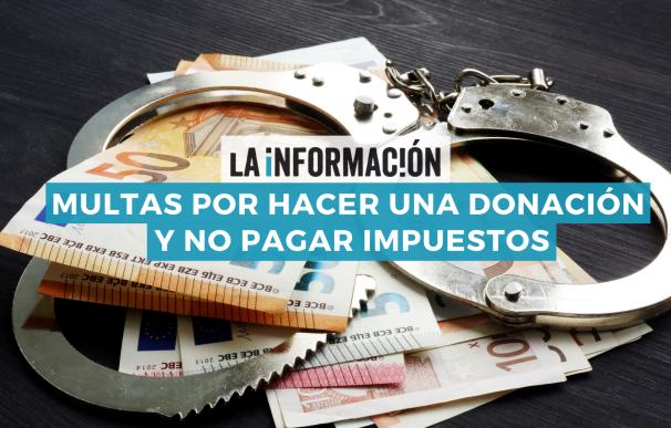 Donar dinero a un amigo o familiar implica pagar impuestos.