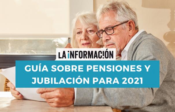 Pensiones y jubilacion 2021
